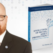 Tom Meehan with Evolution of Retail Asset Protection